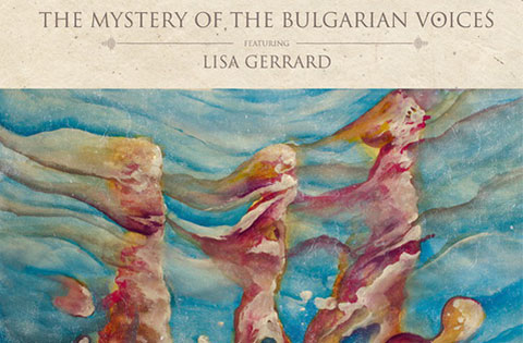 BooCheeMish: THE MYSTERY OF BULGARIAN VOICES AND LISA GERRARD IN CONCERT