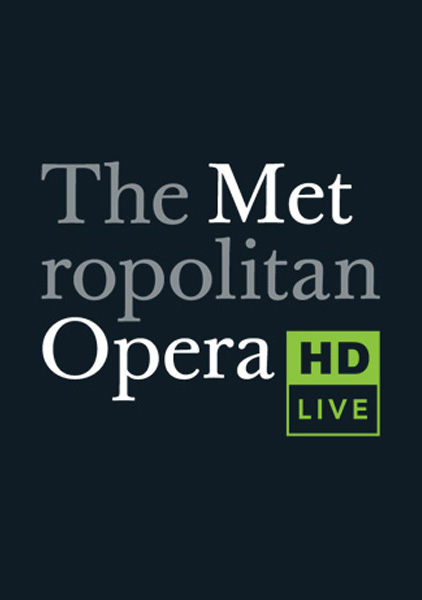 The MET: Live in HD